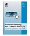 weitere Infos zu Die neuen Marketing- und PR-Regeln im Web 2.0