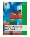 weitere Infos zu Online-Marketing und Recht