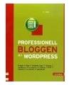 weitere Infos zu Professionell bloggen mit WordPress